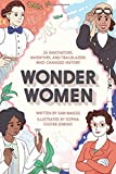 img - for Wonder Women: 25 Innovators, Inventors, and Trailblazers Who Changed History book / textbook / text book