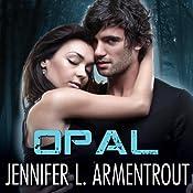 Opal: Lux, Book 3 | [Jennifer L. Armentrout]