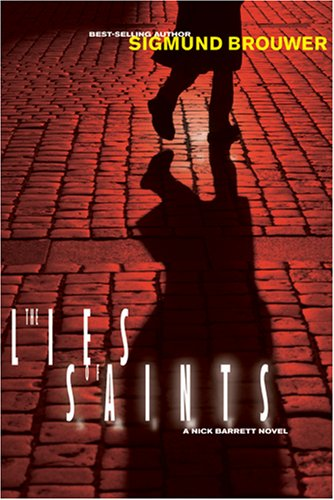 Image for The Lies of Saints (Nick Barrett Mystery Series #3)