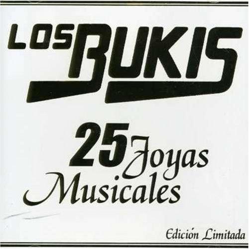 Los Bukis - 25 Joyas Musicales - Zortam Music