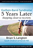 img - for Guillain-Barre Syndrome:5 Years Later book / textbook / text book