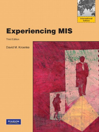 Experiencing MIS: International Version