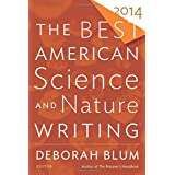 Best American Science and Nature Writing 2014