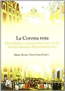 La corona rota (Spanish Edition): beatriz bragoni