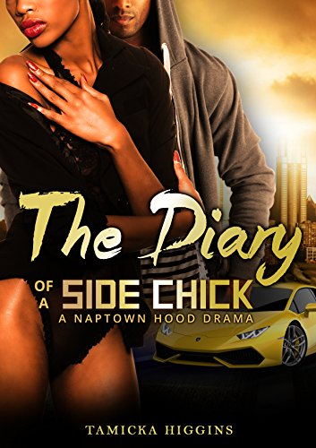 The Diary of a Side Chick: A Naptown Hood Drama (SCD Book 1) PDF