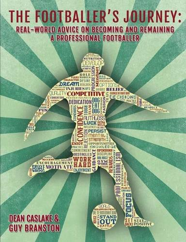 Sale alerts for Bennion Kearny Limited The Footballer's Journey: real-world advice on becoming and remaining a professional footballer - Covvet