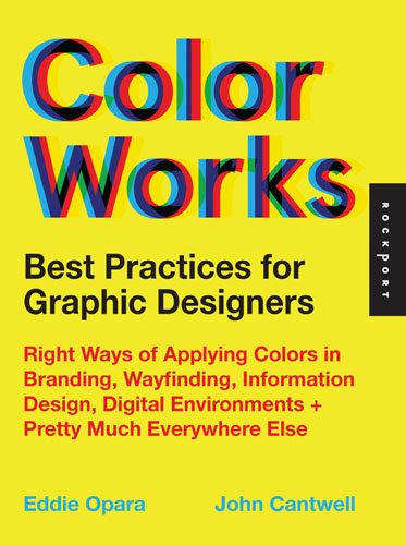 Color Works: Best Practices for Graphic Designers