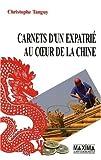 echange, troc Christophe Tanguy - Carnets d'un expatrié au coeur de la Chine
