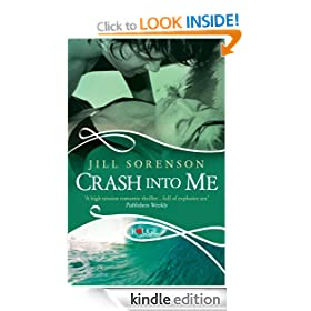 Crash into Me: A Rouge Romantic Suspense