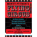 Monty Python's Flying Circus, Episodes 27-45: An Utterly Complete, Thoroughly Unillustrated, Absolutely Unauthorized Guide to Possibly All the References from Two Sheds Jackson to Zambesi, Vol. 2