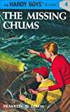 Franklin W. Dixon Missing Chums (Hardy Boys Mysteries)