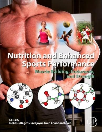 Nutrition and Enhanced Sports Performance: Muscle Building, Endurance, and Strength (Tapa Dura)