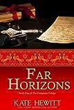 Far Horizons (The Emigrants Trilogy Book 1) (English Edition)
