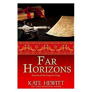 Far Horizons (The Emigrants Trilogy Book 1)