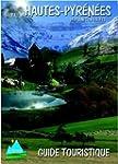 Hautes-Pyr�n�es : Guide touristique