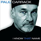 I Know That Name Paul Carrack