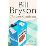 The Lost Continent: Travels in Small Town Americapar Bill Bryson