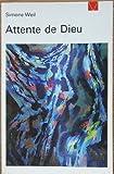 Attente de Dieu (Livre de vie ; 129) (French Edition) (2020046199) by Weil, Simone