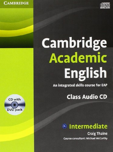 Cambridge Academic English B1+ Intermediate Class Audio CD and DVD Pack