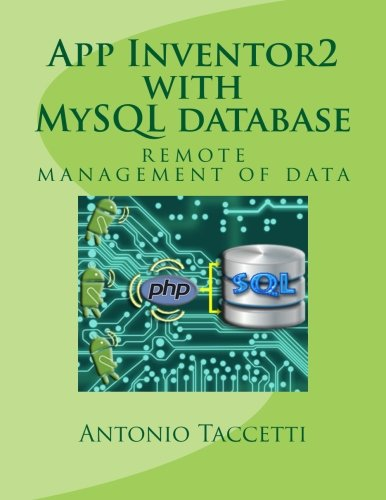 App Inventor 2 with MySQL database: remote management of data (Android Apps With App Inventor compare prices)