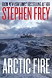 img - for Arctic Fire (Red Cell Series, Book 1) book / textbook / text book