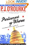 Parliament of Whores: A Lone Humorist...