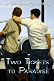 img - for Two Tickets to Paradise book / textbook / text book
