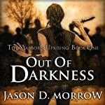 Out Of Darkness: The Starborn Uprising - Book One (       UNABRIDGED) by Jason D. Morrow Narrated by Em Eldridge