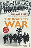 The Road to War: The Origins of World War II (1845951301) by Overy, Richard