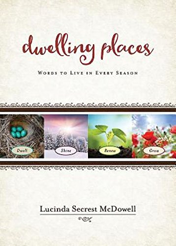 Dwelling Places by Lucinda Secrest McDowell | featured book