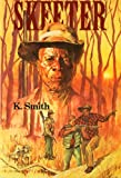 img - for By Kay Jordan Smith Skeeter (Reissue) [Paperback] book / textbook / text book