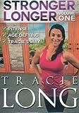 Stronger Longer Volume 1- Tracie Long