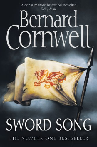 Bernard Cornwell - Sword Song (The Warrior Chronicles, Book 4)