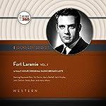 Fort Laramie, Vol. 1 |  CBS Radio, Hollywood 360 - producer