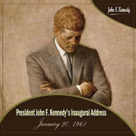 john f kennedy's inaugural address blizzard The blizzard-the worst the capital had seen in almost a  it seemed to the spectators that john f kennedy became  he plunged right into his inaugural address.