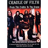 Cradle Of Filth - From The Cradle To The Grave [2002] [DVD] [2006]by Cradle Of Filth