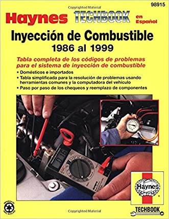 Fuel Injection '86'99 (Spanish) (Haynes Repair Manuals) (Spanish Edition)