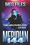 img - for Meridian 144 by Files, Meg (2014) Paperback book / textbook / text book