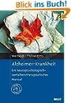 Alzheimer-Krankheit: Ein neuropsychol...