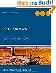 Die Europa Rakete: Technik und Geschi...