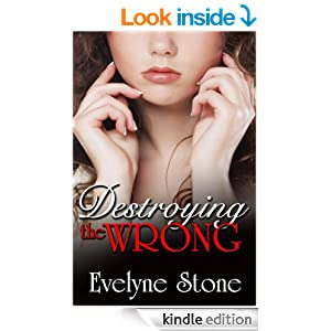Destroying the Wrong (Wrong Series Book 1)