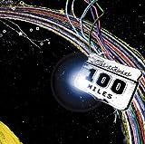 100 miles~虹を追いかけて