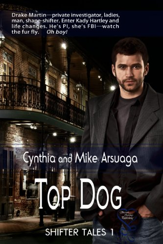 Book: Top Dog (Shifter Tales 1) by Cynthia and Mike Arsuaga