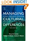 Managing Cultural Differences, Sixth Edition: Global Leadership Strategies for the 21st Century