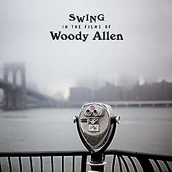 Swings in the Films of Woody Allen [VINYL] 180g