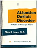 img - for Attention Deficit Disorder: Strategies for School-Age Children book / textbook / text book