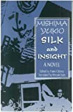 img - for Silk and Insight (Kinu to Meisatsu): A Novel book / textbook / text book