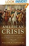 American Crisis: George Washington an...