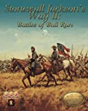 MMP: Stonewall Jackson's Way II, Battles of Bull Run [2nd Edition]