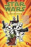 Star Wars: Clone Wars Adventures, Vol. 3